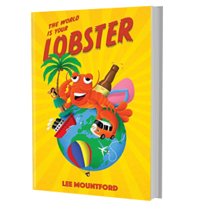 The World is your Lobster Hardback