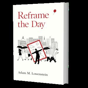 reframe the day hardback